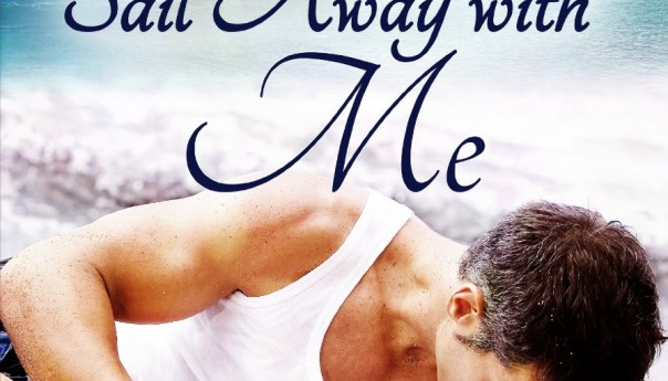 Review: Sail Away with Me by Kate Deveaux