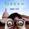 Blog Tour & Interview: Seeing Green by #Annabel Hertz