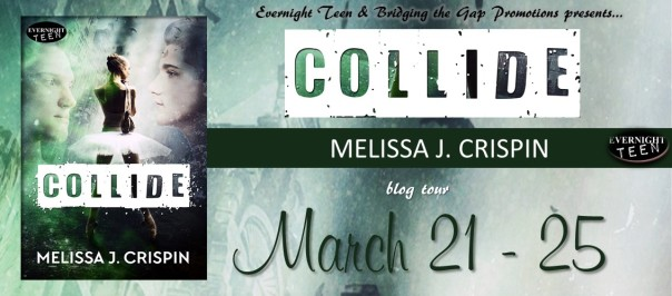 Blog Tour: COLLIDE Melissa J. Crispin