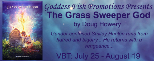 Blog Tour & Giveaway: The Grass Sweeper God  by Doug Howery