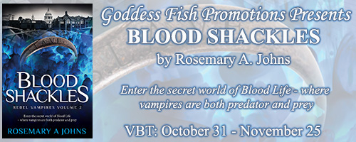 Blog Tour & Giveaway: Blood Shackles by Rosemary A. Johns