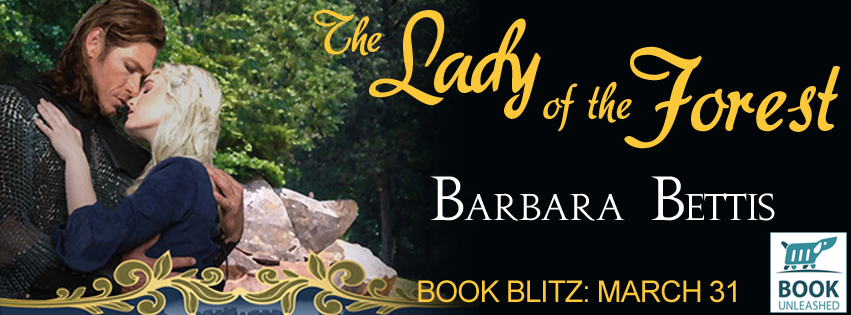 Blog Tour & Giveaway: THE LADY OF THE FOREST by Barbara Bettis