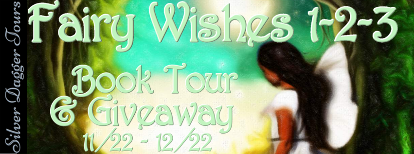 Blog Tour & Giveaway: Fairy Wishes 1-2-3