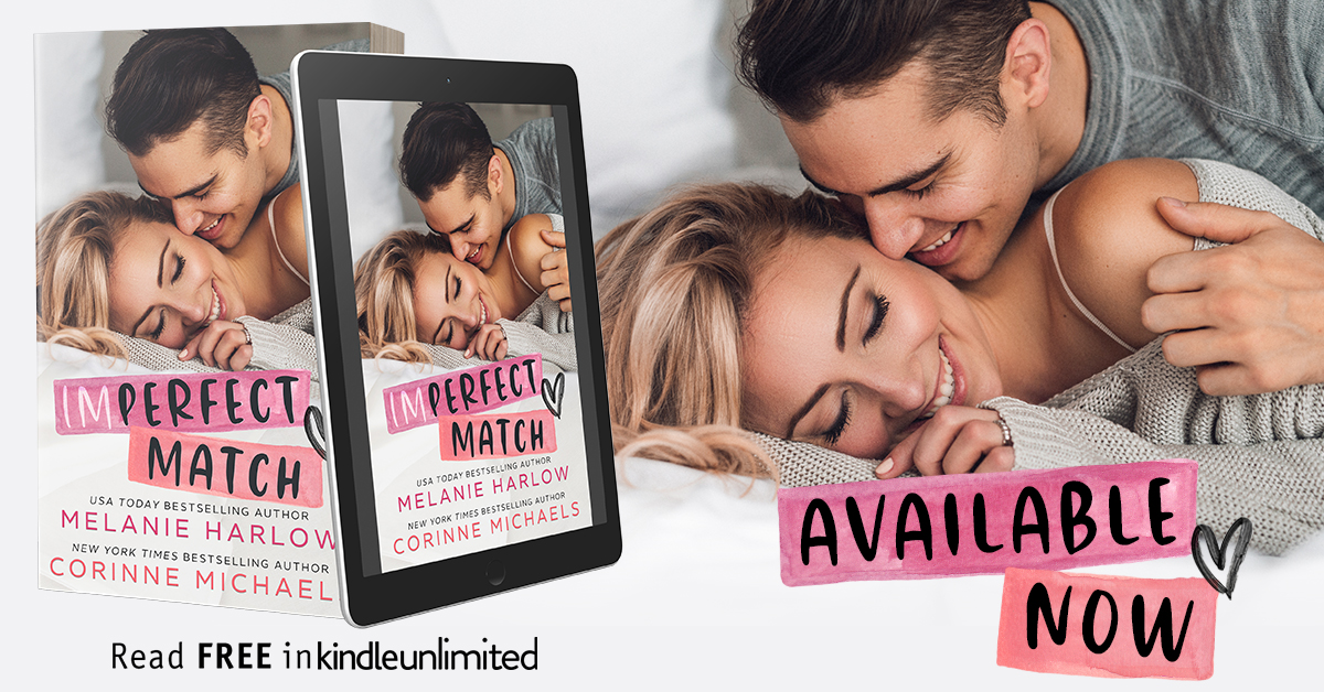 Blog Tour: IMPERFECT MATCH by Corinne Michaels and Melanie Harlow